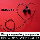EP 9. 24 podcast de salud