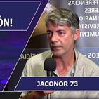 ARCONTES, LA GRAN MANIPULACIÓN con Jaconor 73