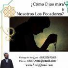 ¿Cómo Dios mira a Nosotros Los pecadores?