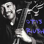 mondolirondo au, otis rush, mestre del west side chicago blues