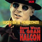 Luces en el Horizonte 8X20: EL GRAN HALCÓN