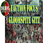 FACTION FOCUS: Gloomspite Gitz (Parte 1)