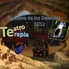La Cueva de los Duendes 1X12: PROYECTO TEATRO-TERAPIA