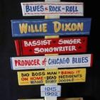 La Gran Travesía: Canal Blues 13. Willie Dixon