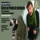 Enigma03 Diario de Un Periodista, Francisco Contreras (28-3-2015)