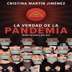 La verdad de la pandemia: Quién ha sido y por qué por Cristina Martín