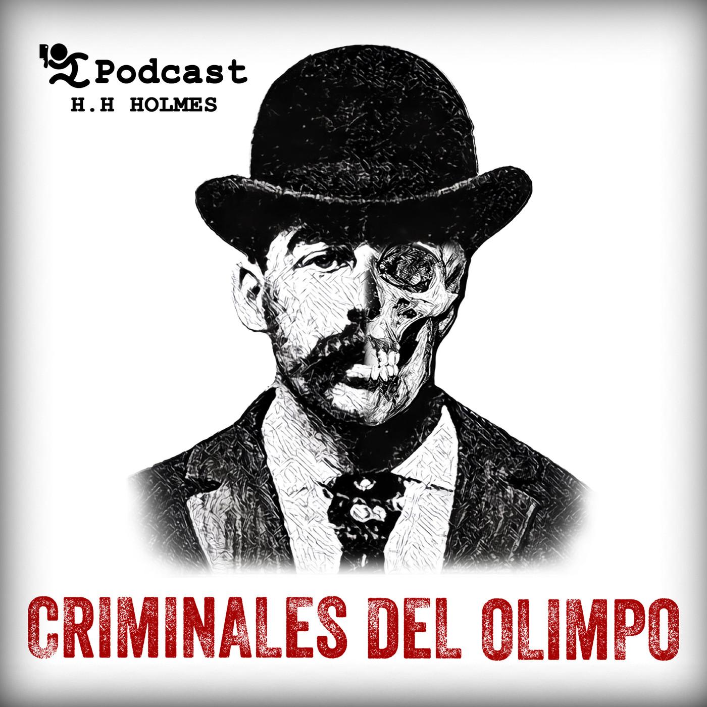 01X04: H. H. Holmes - El Castillo de los Horrores (Criminales del Olimpo)