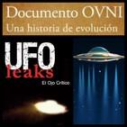 UFOLEAKS 1ª Parte... La Esencia del fenómeno OVNI y su evolución.