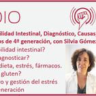Episodio 157: Permeabilidad Intestinal, Diagnóstico, Causas, Tratamiento, Probióticos de 4ª generación, con Silvia Gómez