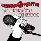 """Las ENTRAÑAS de ENDOR – """"El día que casi muere LODE"""" (julio 2019)"""