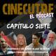 Cinecutre: El Podcast: Capítulo Siete: el de Pressing Catch y Cintas de Videoclub