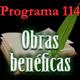 Programa 114. Obras benéficas