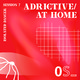 Adrictive @ Home