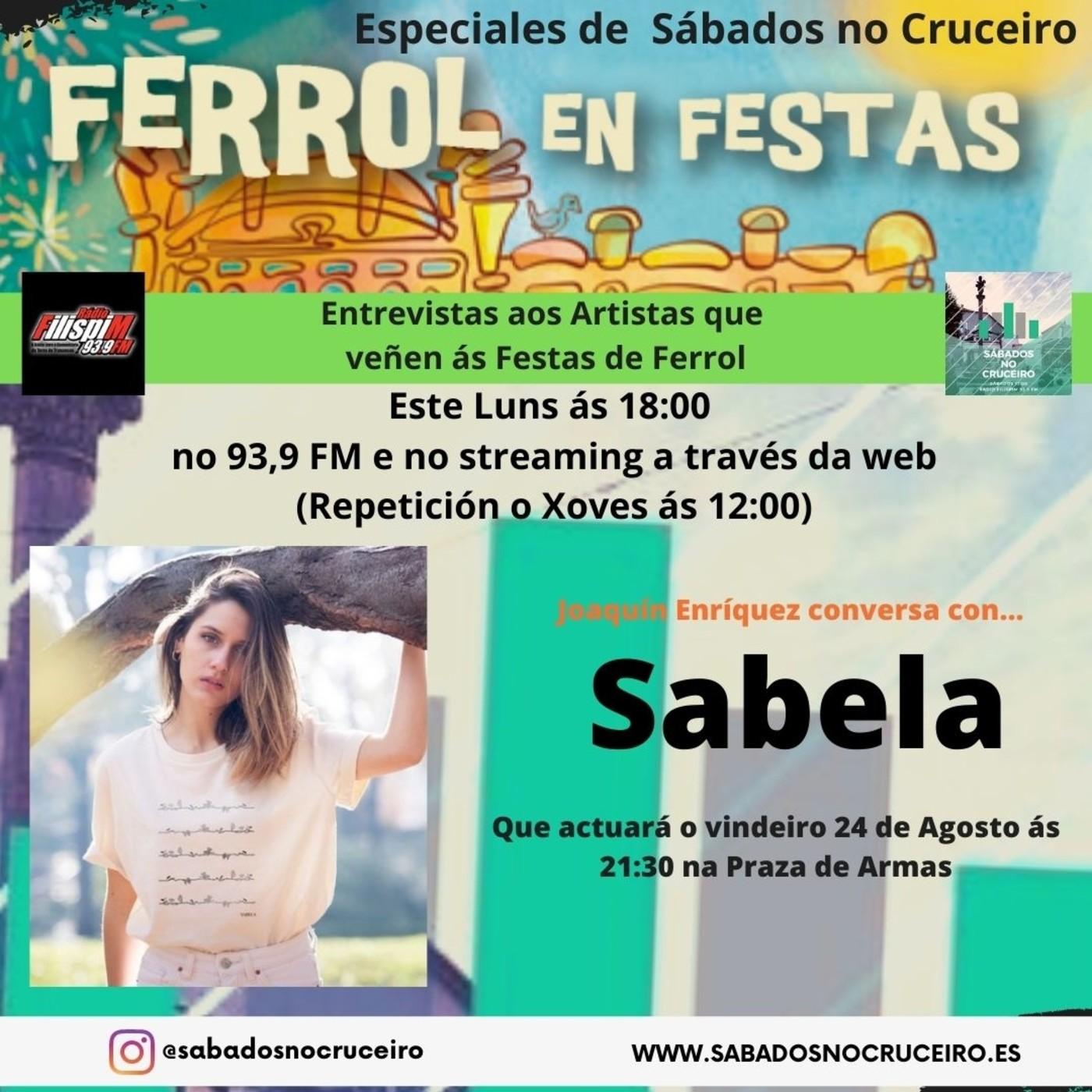 ENTREVISTA A SABELA RAMIL – Sabádos no Cruceiro: Especiais Ferrol en Festas