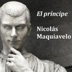 El príncipe, Nicolás Maquiavelo. Parte II (Leído con voz humana)