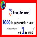 🎯 LENDSECURED Opiniones y Review - Crowdlending de Garantías Hipotecarias con muy bajo LTV 👍