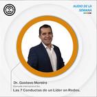 SEN Audio de la semana : Las 7 Conductas de un Líder en Redes. Por Dr. Gustavo Moreira