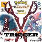 1x08: Que nos gusta del estudio TRIGGER, opiniones de pokemon let's go, impresiones the world ends with you y megaman 11