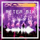 After Mix vol. 1 - DJ DXTR (Lester Salazar)