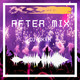 After Mix vol. 1 - DJ DXTR (Lester Salazar)