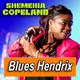 SHEMEKIA COPELAND · by Blues Hendrix