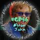 Generación Playlist 56 Elton John, la historia de uno de los grandes mitos del pop