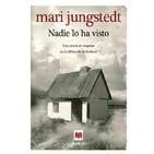 """""""Nadie lo ha visto"""" de Mari Jungstedt #1"""