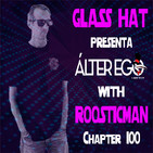 ÁLTER EGO by GLASS HAT (Chapter 100) with ROOSTICMAN