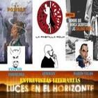 Luces en el Horizonte: Entrevistas Literarias (Antonio Torrubia, Athman, Darío Vilas)