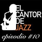 El Cantor de Jazz 2019x10: Especial Jazz & Brasil