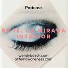 La mirada interior - Ep 15