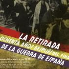 «La Retirada de 1939 y el final de la guerra de España; éxodo y represión»