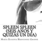María Eugenia Hernández - Spleen Spleen