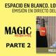 ESPACIO EN BLANCO, Los mundos ocultos - Con Miguel Blanco ( PARTE 2 )