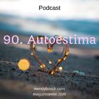 Autoestima - Ep 90
