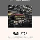 Desde el Bunker: Maqueteros vol.1 Miguui y Citrö