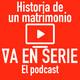 Historia de un matrimonio (Guía para un divorcio) E10T1