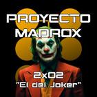 """2x02 """"El del Joker"""""""