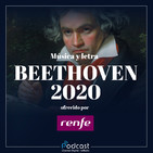 Año Beethoven en 'Música y Letra': El concierto para violín y orquesta