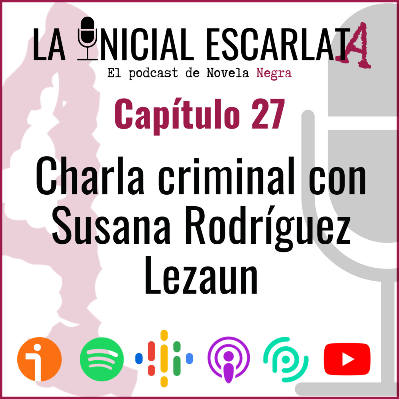 Capítulo 27: Charla criminal con Susana Rodríguez Lezaun (@SusanaRLezaun)