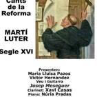 Cants de la Reforma: Luter i Ausiàs Marc, segles XVI i XV – 6