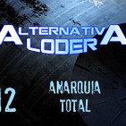 "ALTERNATIVA LODER 12 ""anarquía total"" (23 abril 2015)"