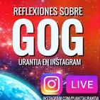 Urantia en Instagram - Relfexiones sobre GOG