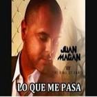 JUAN MAGAN ft PEE WEE - Lo que me pasa contigo