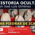 LAS PIEDRAS DE ICA - Historia Oculta ( Capítulo 12 ) con José Luís Giménez