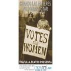 Cuando las mujeres no podían votar. Capitulo 1/2