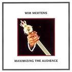 "21- Wim Mertens: ""Maximizing the audience"""