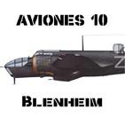 AVIONES 10 #78 Bristol Blenheim , el pionero del Mando de Bombardeo de la RAF