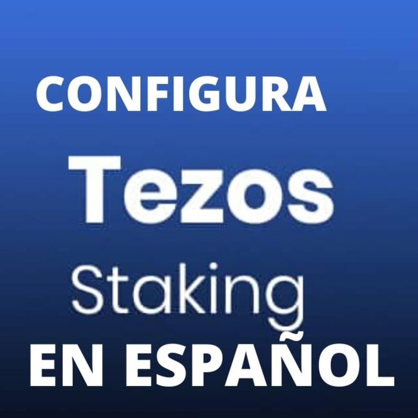 Staking de Tezos Tutorial - como hacer la delegación de Tezos -