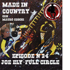 """By Mauro Secchi (MAX) 24° Episode' MADE IN COUNTRY ' JOE ELY - FULL CIRCLE """""""